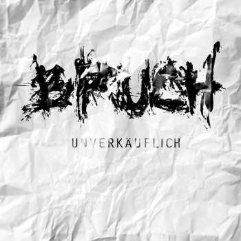 bruch_unverkaeuflich_lp.jpg